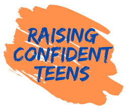Raising Confident Teens